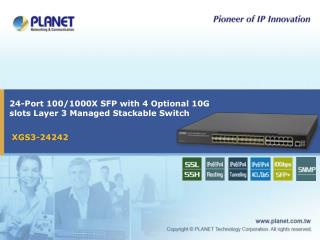 24-Port 100/1000X SFP with 4 Optional 10G slots Layer 3 Managed Stackable Switch