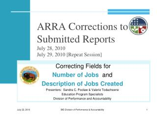 ARRA Corrections to Submitted Reports July 28, 2010 July 29, 2010 [Repeat Session]