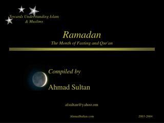 Ramadan The Month of Fasting and Qur'an