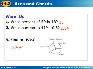 Warm Up 1. What percent of 60 is 18? 2.  What number is 44% of 6? 3.  Find m WVX.
