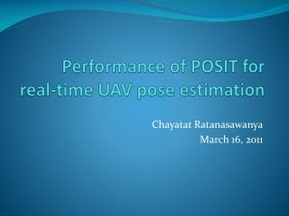Performance of POSIT for real-time UAV pose estimation