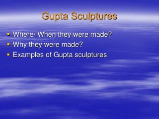 Gupta Sculptures