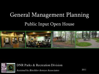 General Management Planning Public Input Open House