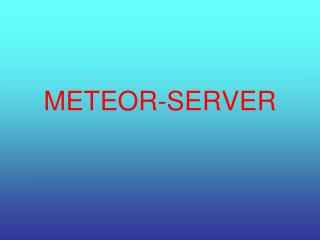 METEOR-SERVER