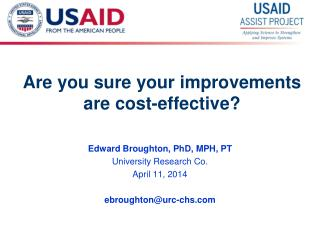 Are you sure your improvements are cost-effective?