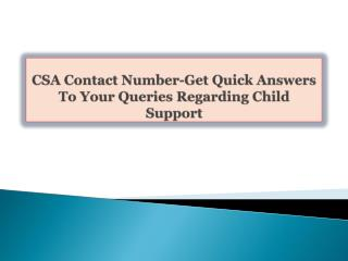 CSA Contact Number-Get Quick Answers To Your Queries Regardi