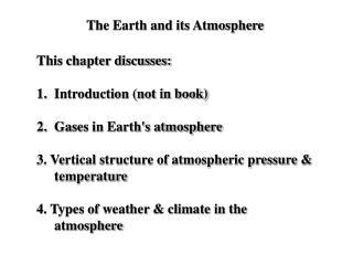 The Earth and its Atmosphere