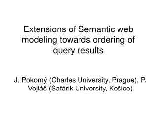 Extensions of Semantic web modeling towards ordering of query results