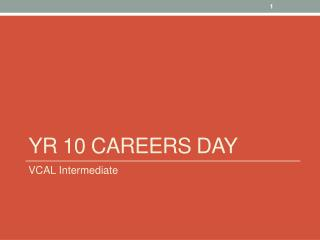 Yr  10  CaReers  Day