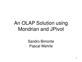 An OLAP Solution using Mondrian and JPivot