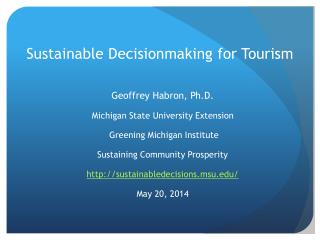 Sustainable Decisionmaking for Tourism