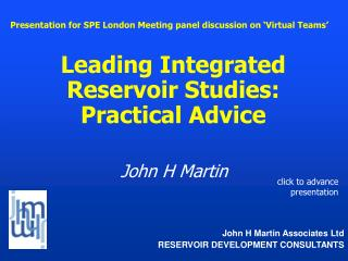 Leading Integrated Reservoir Studies: Practical Advice