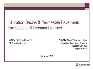 Infiltration Basins  &  Permeable Pavement: Examples and Lessons Learned