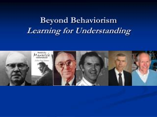 Beyond Behaviorism Learning for Understanding