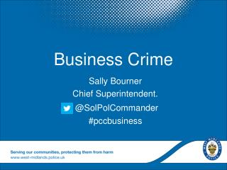 Sally Bourner Chief Superintendent. @SolPolCommander #pccbusiness
