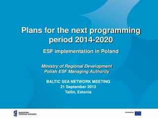 Plans for the next programming period 2014-2020 ESF implementation in Poland