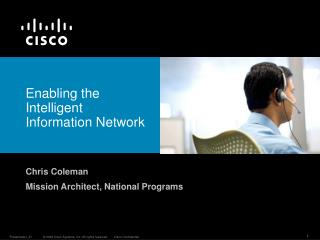 Enabling the Intelligent Information Network