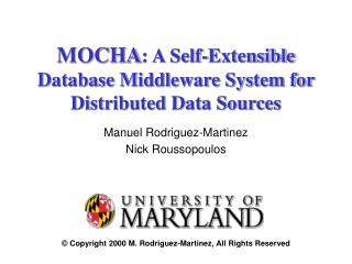 MOCHA : A Self-Extensible Database Middleware System for  Distributed Data Sources