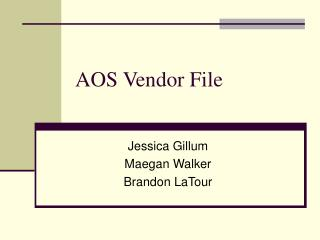 AOS Vendor File