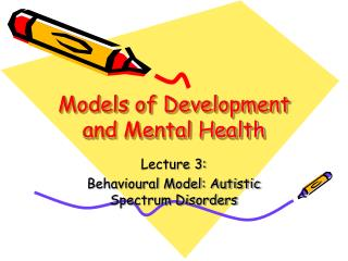 Models of Development and Mental Health