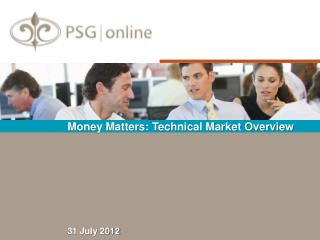 Money Matters: Technical Market Overview