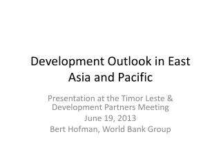 Development Outlook in East Asia and Pacific