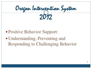 Oregon Intervention System 2012