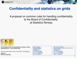 Confidentiality and statistics on grids