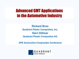 Advanced GMT Applications  in the Automotive Industry