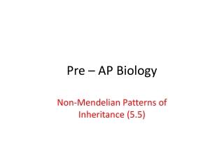Pre – AP Biology