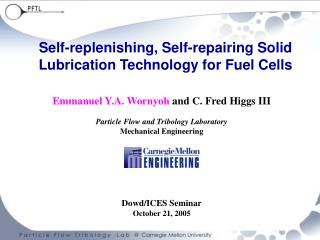 Self-replenishing, Self-repairing Solid Lubrication Technology for Fuel Cells