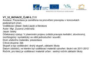 VY_32_INOVACE_Čj-Ml 6.,7.11