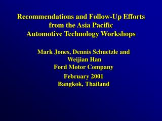 Recommendations and Follow-Up Efforts from the Asia Pacific  Automotive Technology Workshops