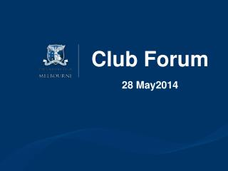 Club Forum 28 May2014