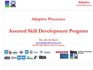 Adaptive Processes Assured Skill Development Program
