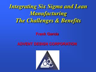 Integrating Six Sigma and Lean Manufacturing  The Challenges & Benefits