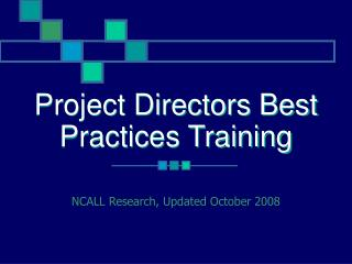 Project Directors Best Practices Training