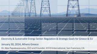 Electricity & Sustainable Energy Sector: Regulation & Strategic Goals for Greece & EU