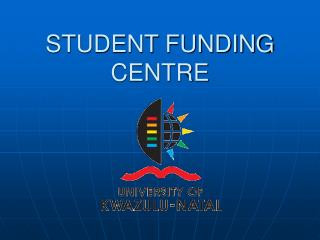 STUDENT FUNDING CENTRE