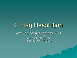C Flag Resolution