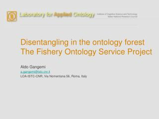 Disentangling in the ontology forest The Fishery Ontology Service Project