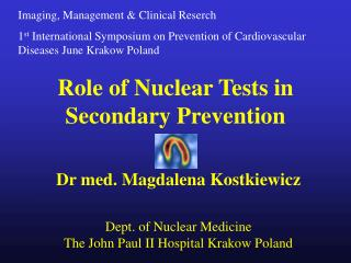 Role of Nuclear Tests in Secondary Prevention