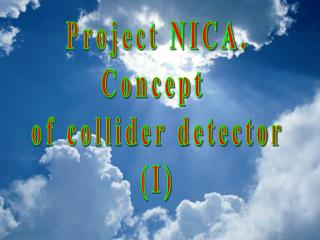 Project NICA. Concept  of collider detector (I)