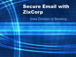 Secure Email with ZixCorp