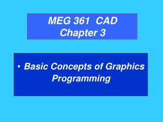 MEG 361  CAD Chapter 3