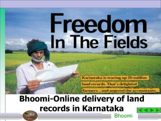 Bhoomi-Online delivery of land records in Karnataka
