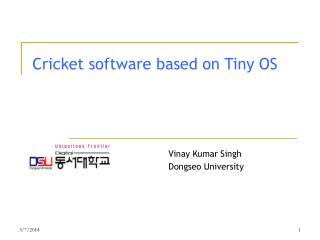 Cricket software based on Tiny OS