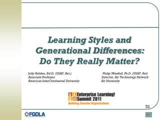 Learning Styles and Generational Differences:   Do They Really Matter?