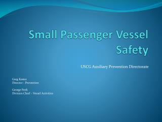 Small Passenger Vessel Safety