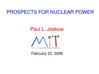 PROSPECTS FOR NUCLEAR POWER